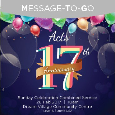 Weekly MTG: Acts 17th Anniversary Service - 26th February 2017