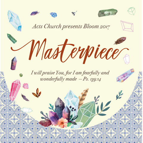 Bloom Conference 2017: Masterpiece (Audio & Video)