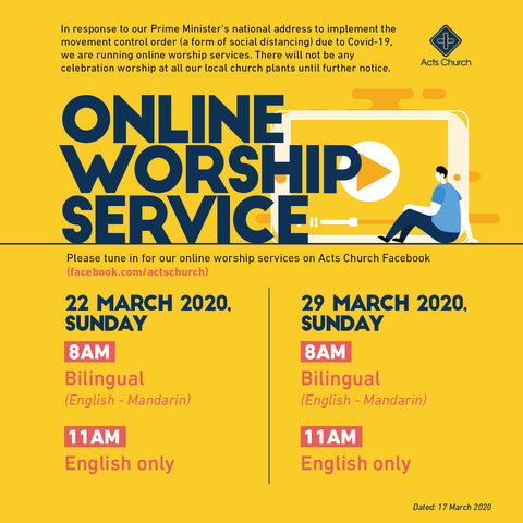 Acts Online Worship Service: 22nd March 2020
