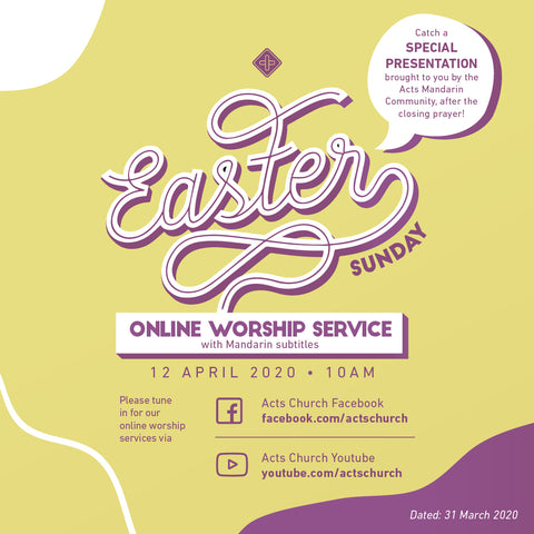 Acts Online Worship Service: 12th April 2020