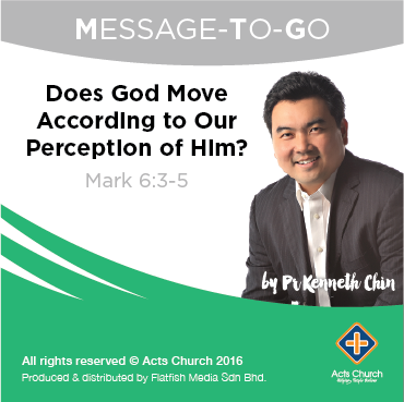 Does God Move According to Our Perception of Him?: Mark 6:3-5