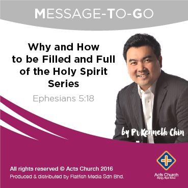 Why and How to be Filled and Full of the Holy Spirit Series