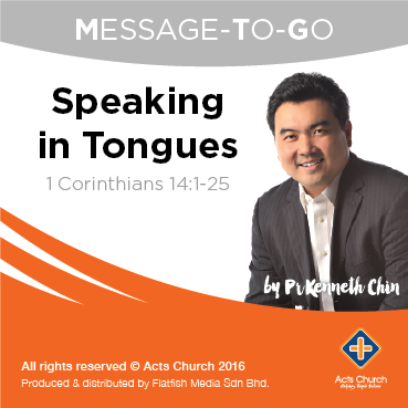 Speaking in Tongues: <br> 1 Corinthians 14:1-25