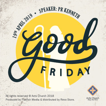 Good Friday Service: 19th April 2019