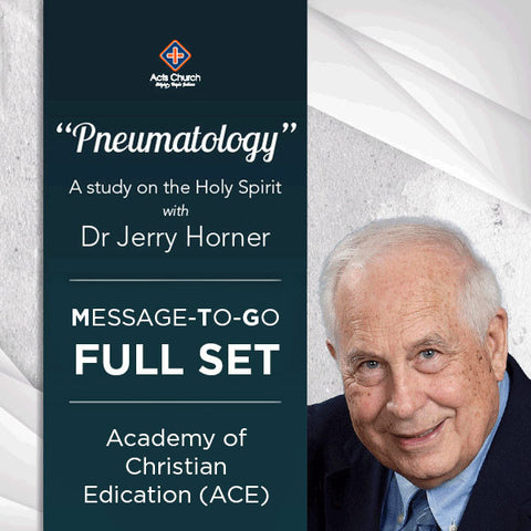Pneumatology: A Study of the Holy Spirit - Dr Jerry Horner