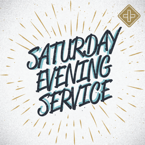 Saturday Evening Service: 21st September 2019