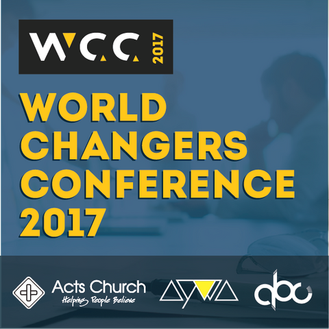 World Changers Conference 2017 (Audio & Video)