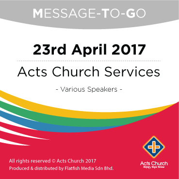 Weekly Message-To-Go: 23rd April 2017