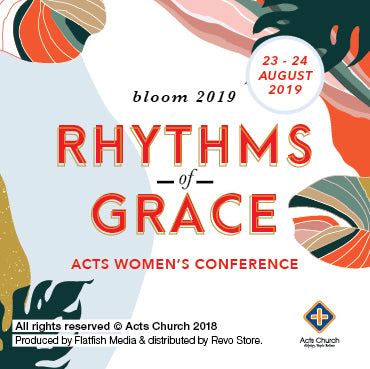 Bloom Conference 2019: Rhythm of Grace (Audio & Video)