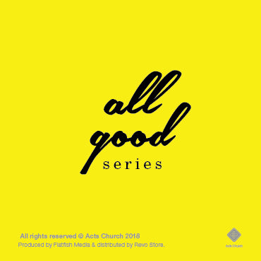 All Good Series
