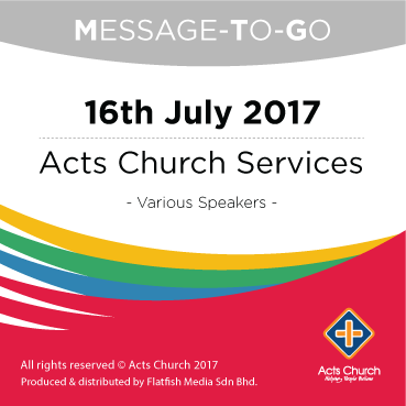 Weekly Message-To-Go: 16th July 2017