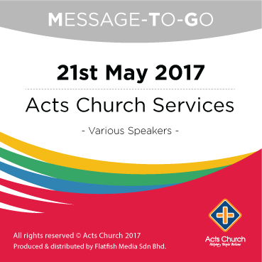 Weekly Message-To-Go: 21st May 2017