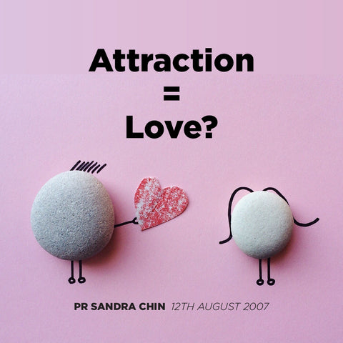Attraction = Love ?