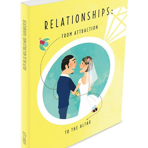 Relationships: From Attraction to Altar