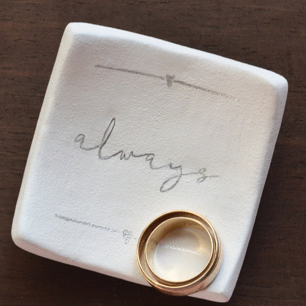 """Always"" Handwritten Calligraphy Wedding Ring Dish"