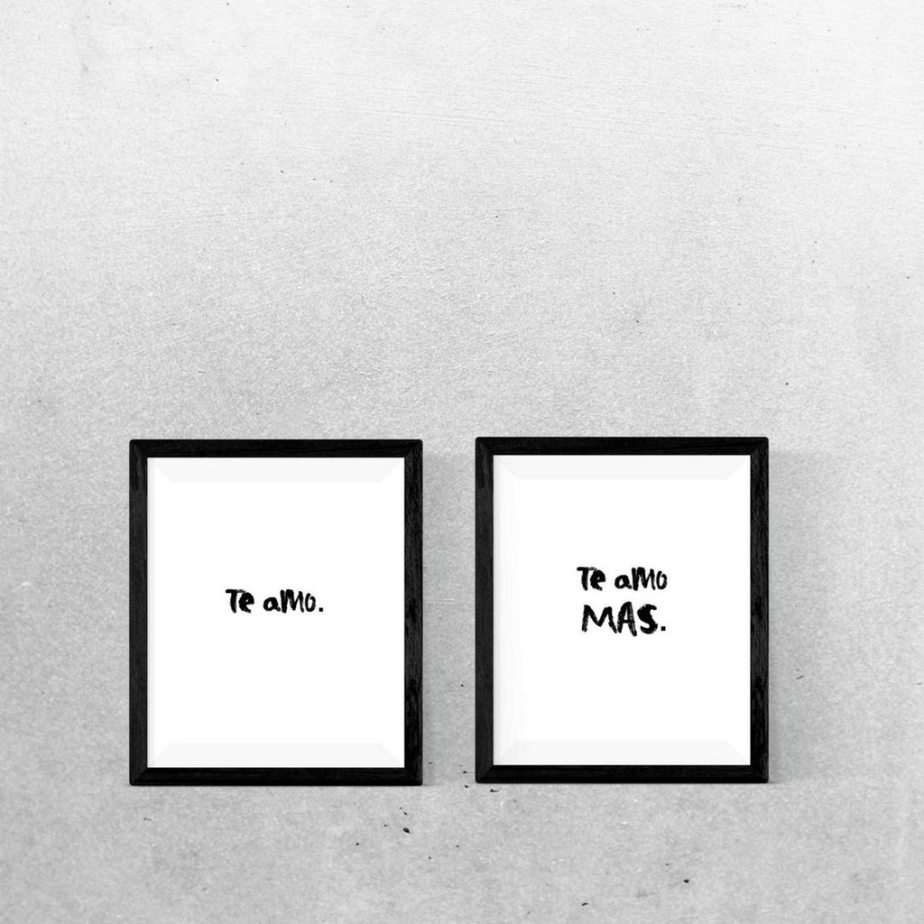 Te Amo and Te Amo Mas Downloadable Prints