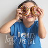 kid wearing donuts are life youth t-shirt - Loop 512