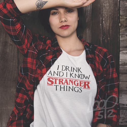 Model wearing I Drink and I Know Stranger Things Shirt - White - Unisex