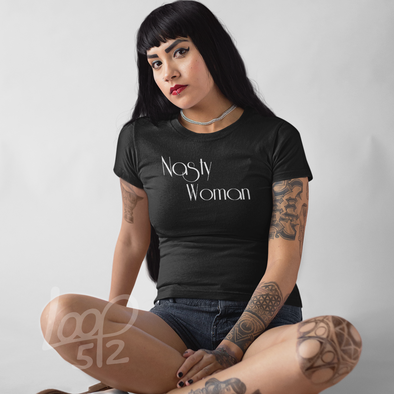 model wearing a Nasty Woman Shirt - deep black - Women's