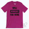 Will Workout for Wine T-Shirt