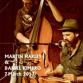 Martin Harley & Daniel Kimbro - Tues 7th March 2017
