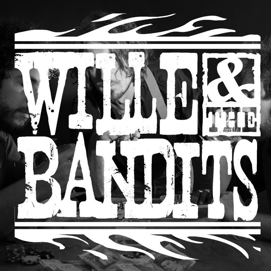 Wille & The Bandits - 7th March 2018