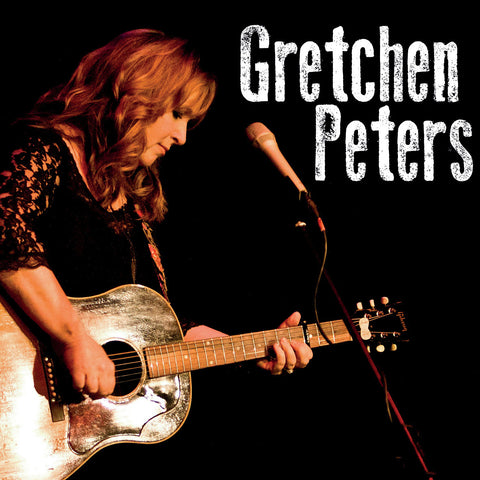 Gretchen Peters - Sunday 5th April 2015 - SOLD OUT