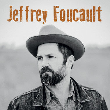 Jeffrey Foucault - 29th January 2015