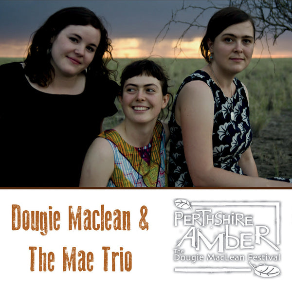Dougie Maclean and The Mae Trio - 5th November 2015 - SOLD OUT