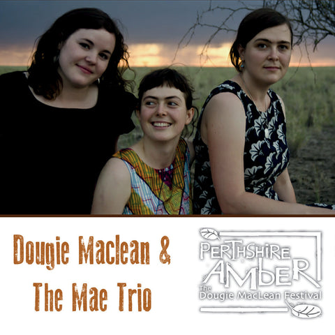 Dougie Maclean and The Mae Trio - 5th November 2015