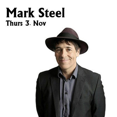 Mark Steel: Who Do I Think I Am - Thurs 3rd November 2016 - SOLD OUT