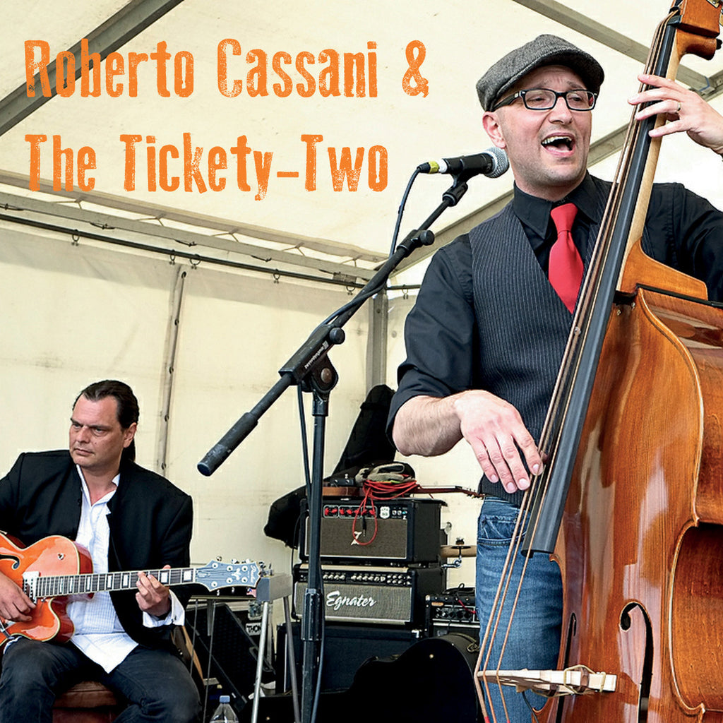 Roberto Cassani & The Tickety-Two - 23rd Oct 2014