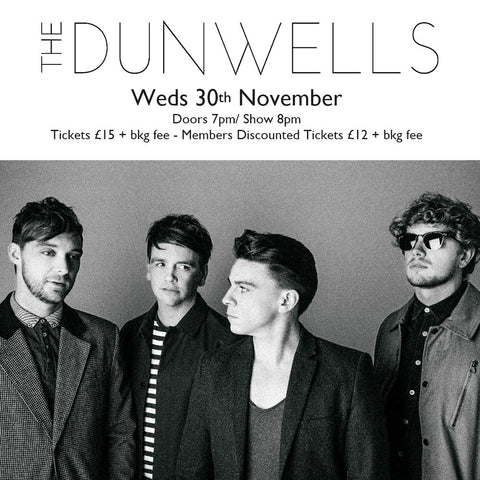The Dunwells - Weds 30th November 2016