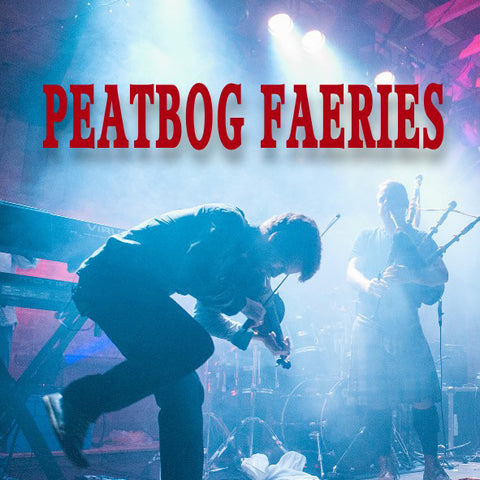Peatbog Faeries - Tues 23rd October 2018
