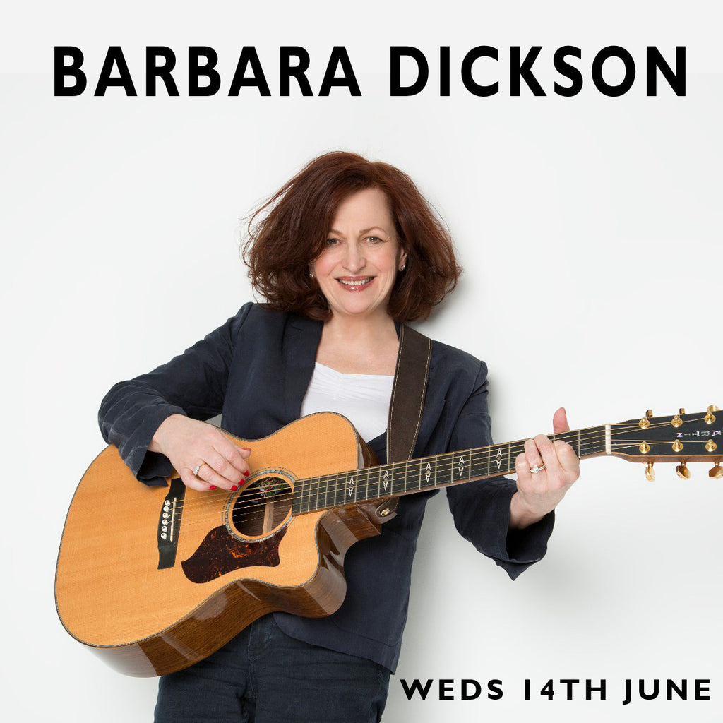 Barbara Dickson w/support Anthony Toner - Wednesday 14th June 2017