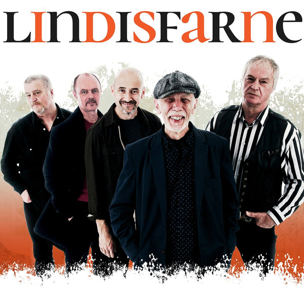 Lindisfarne - 23 Jun 2019 SOLD OUT