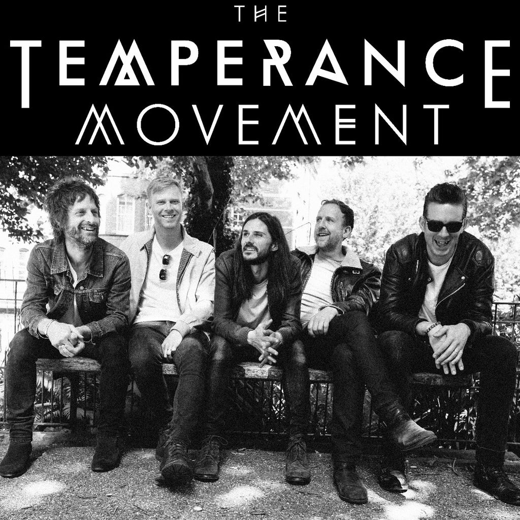 The Temperance Movement - support Rainbreakers - 2nd May 2019