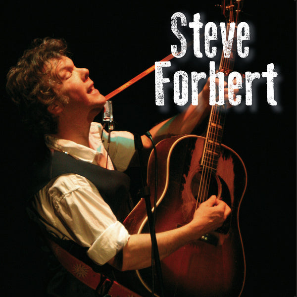 Steve Forbert - 24th September 2015