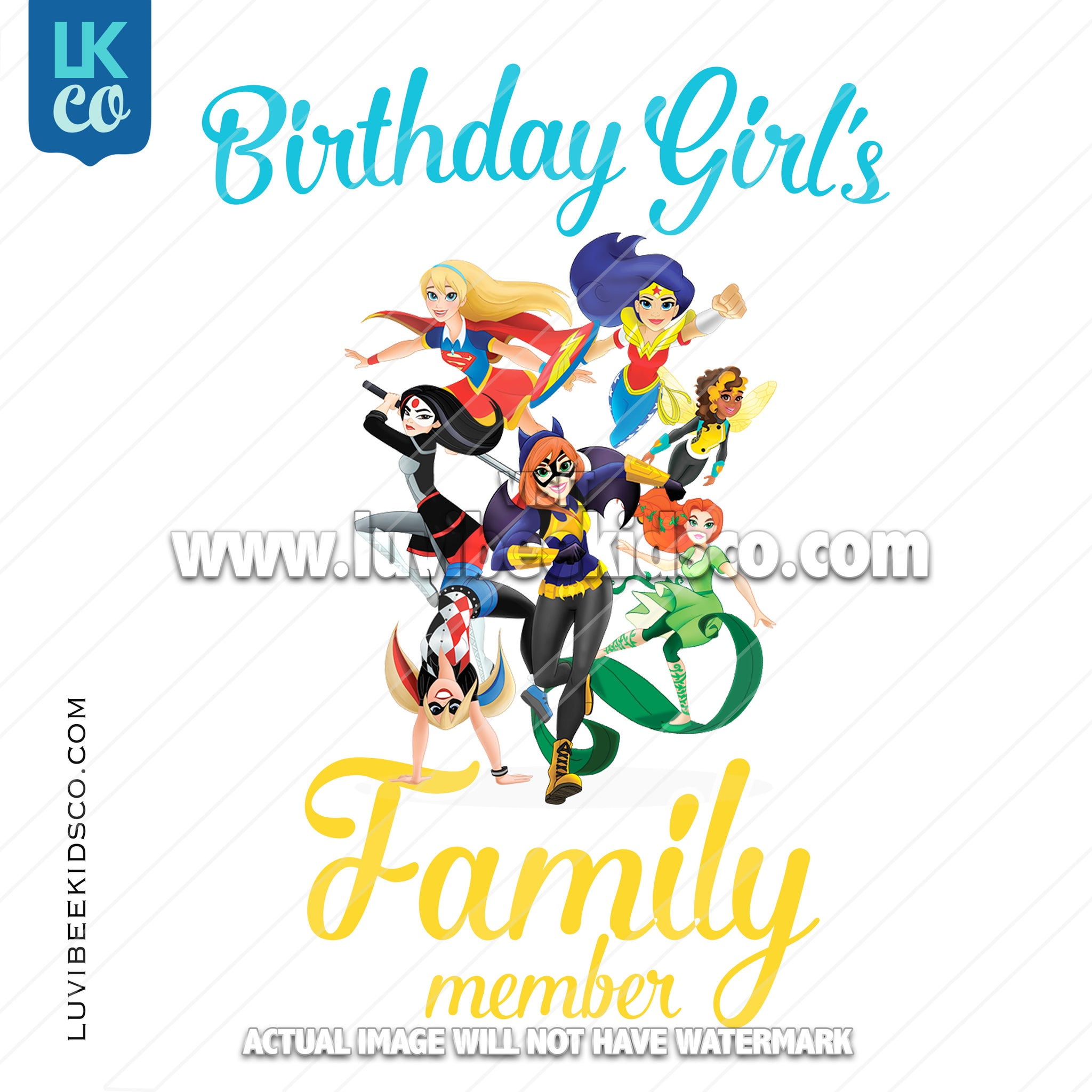 DC Superhero Girls Iron On Transfer - Add Family Members - LuvibeeKidsCo