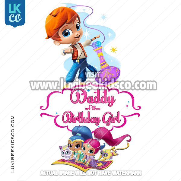 Shimmer and Shine Heat Transfer Design | Daddy of the Birthday Girl