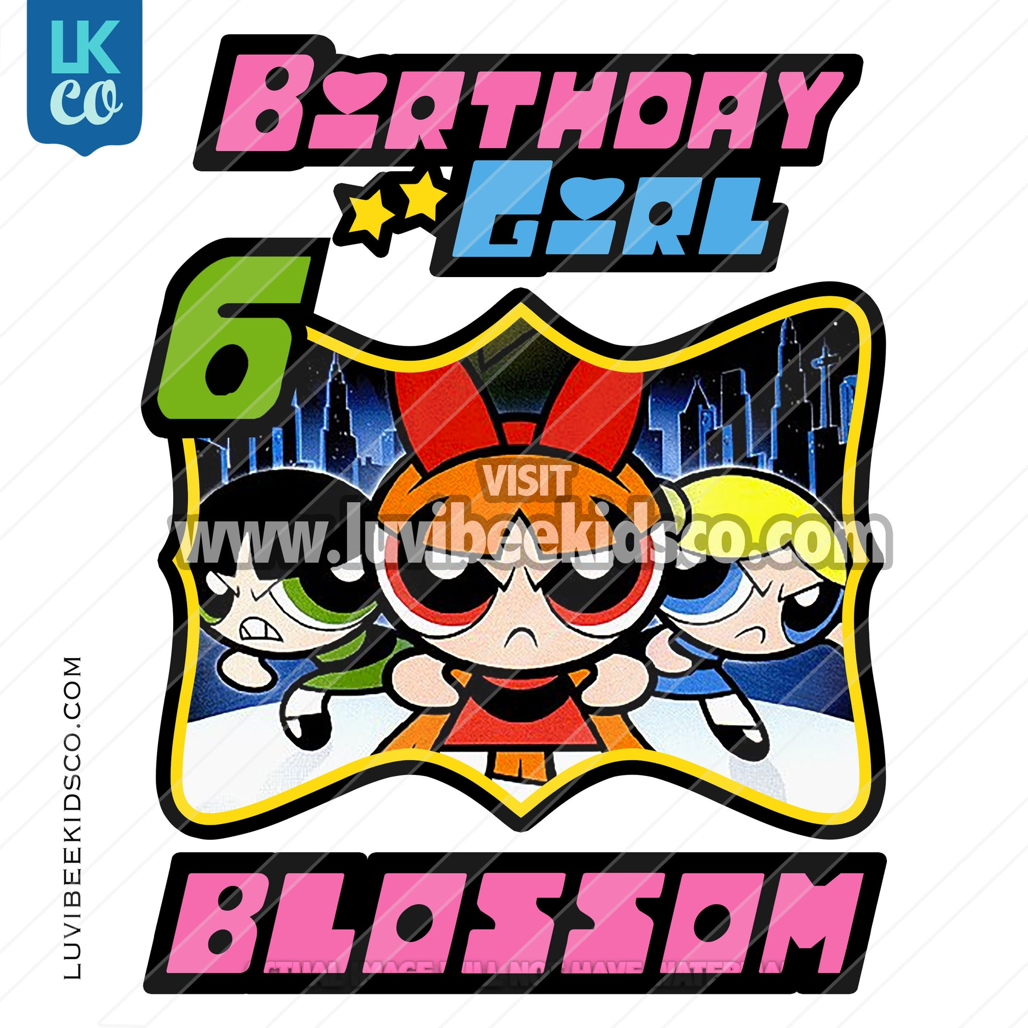 Powerpuff Girls Digital File [12-24hr email] for Birthdays and Events - Any Name and Age - Birthday Girl - LuvibeeKidsCo