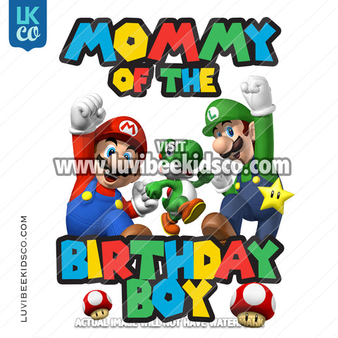 Super Mario Bros Iron On Transfer - Mommy of the Birthday Boy - Multi-Colored
