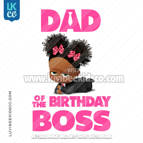 Boss Baby Iron On Transfer | Dad of the Birthday Boss - Afro Puffs - LuvibeeKidsCo