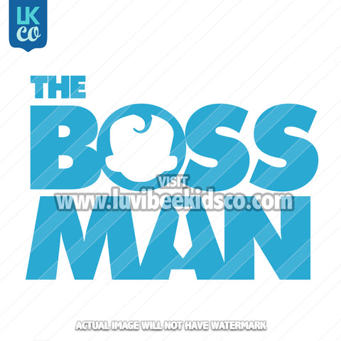 Boss Baby Iron On Transfer | Boss Man - LuvibeeKidsCo