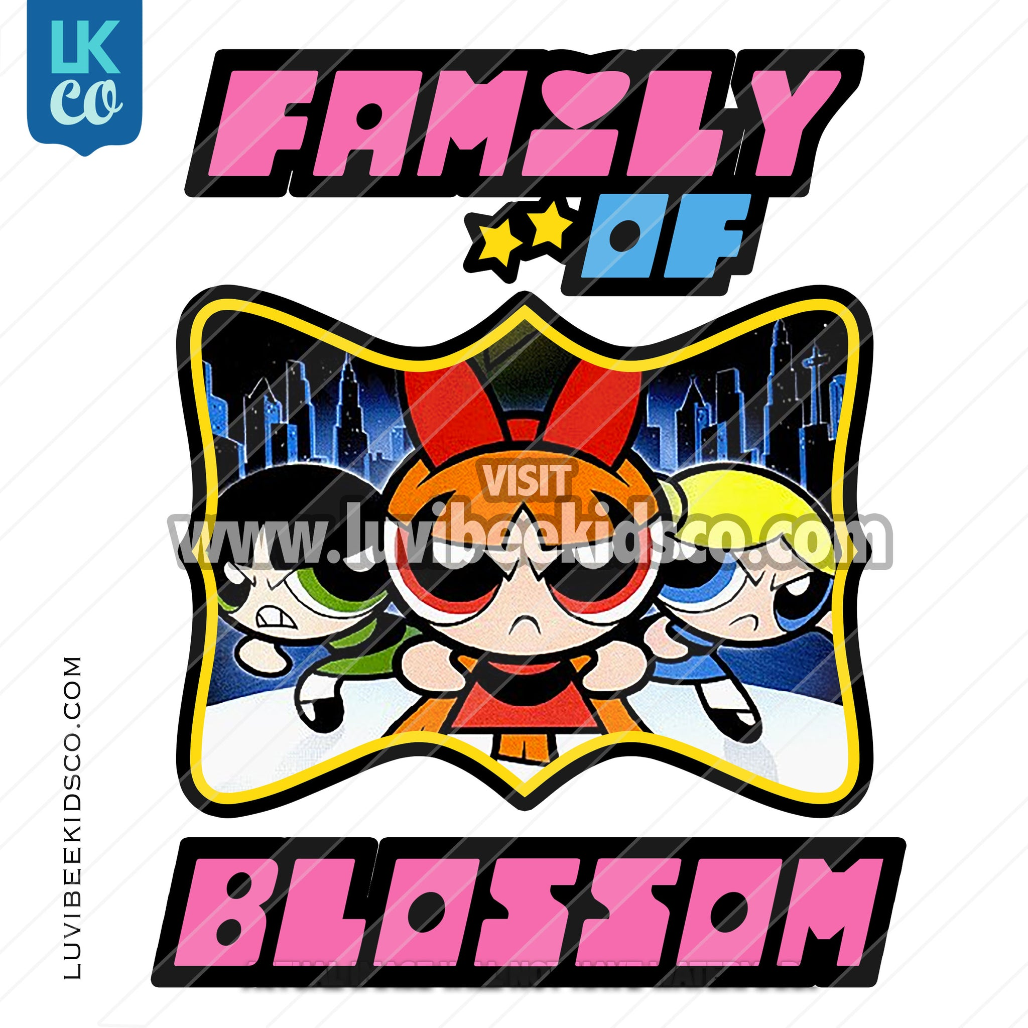 Powerpuff Girls Digital File [12-24hr email] for Birthdays and Events - Add Family Members - LuvibeeKidsCo