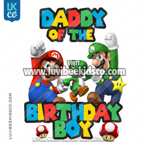 Super Mario Bros Iron On Transfer - Daddy of the Birthday Boy - Multi-Colored