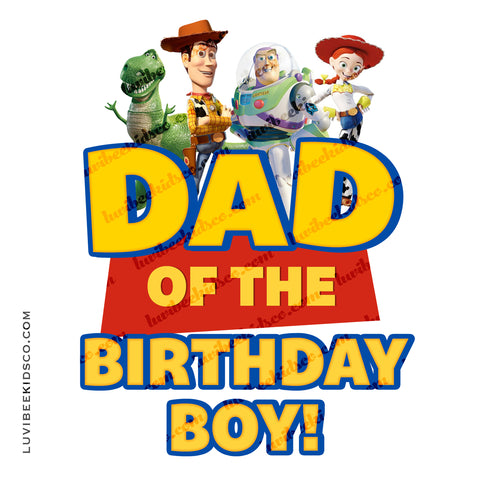 Toy Story Iron On Birthday Shirt Transfer Design | Dad - LuvibeeKidsCo
