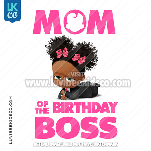 Boss Baby Iron On Transfer | Mom of the Birthday Boss - Afro Puffs - LuvibeeKidsCo