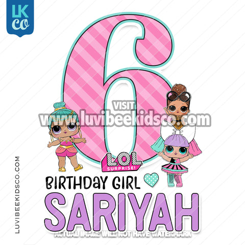 LOL Surprise Iron On Transfer Design | Birthday Girl - LuvibeeKidsCo