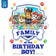 Paw Patrol - Blue - All Pups Family Member of the Birthday Boy